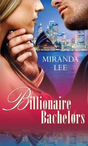 Billionaire Bachelors: A Rich Man's Revenge /: Lee, Miranda