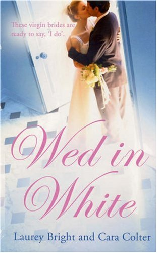 Wed In White: Marrying Marcus / First: Bright, Laurey