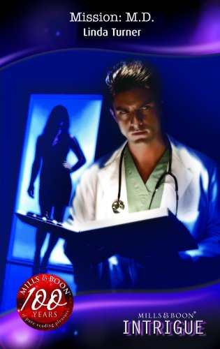Mission: M.d. (Turning Points, Book 4) (Silhouette: Turner, Linda