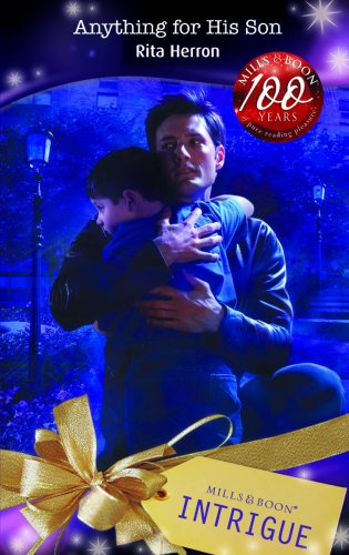 9780263860092: Anything for His Son (Intrigue)