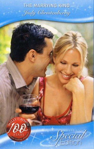 The Marrying Kind (Mills & Boon Cherish): Christenberry, Judy