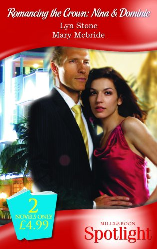 9780263861129: Romancing The Crown: Nina And Dominic