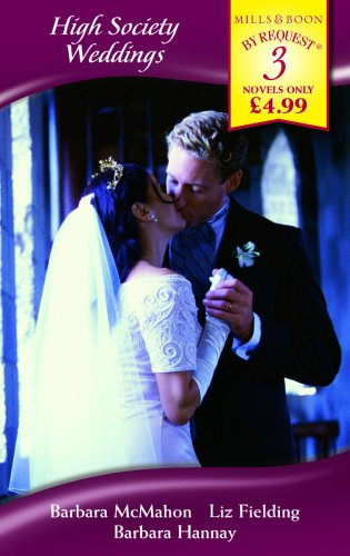 High Society Weddings: The Tycoon Prince /: Barbara Hannay