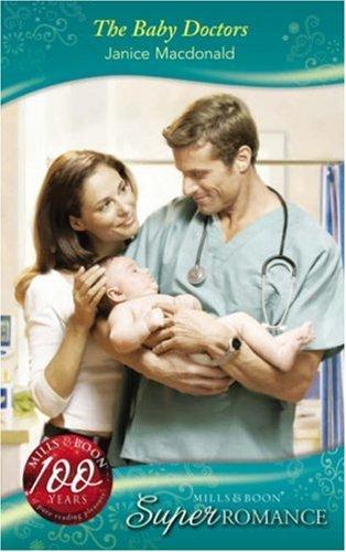 9780263861655: THE BABY DOCTORS (M&B SUPERROMANCE) (SUPER ROMANCE)