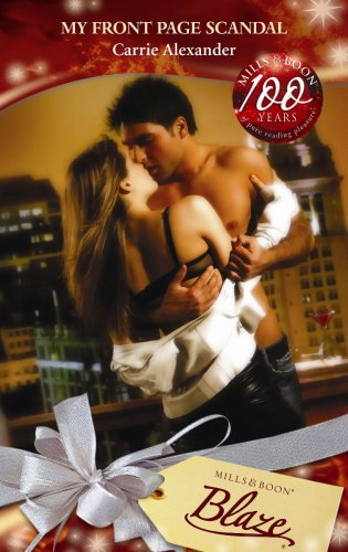 9780263862348: My Front Page Scandal (The Martini Dares, Book 2) (Mills & Boon Blaze)