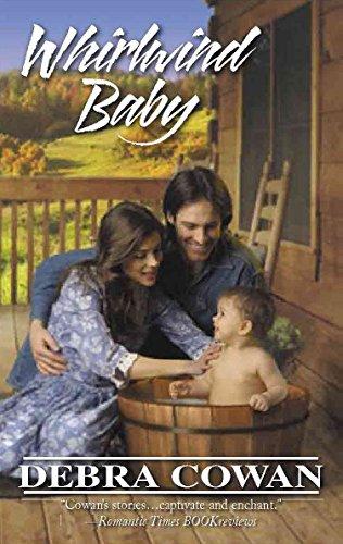 Whirlwind Baby (Harlequin Historical): Debra Cowan