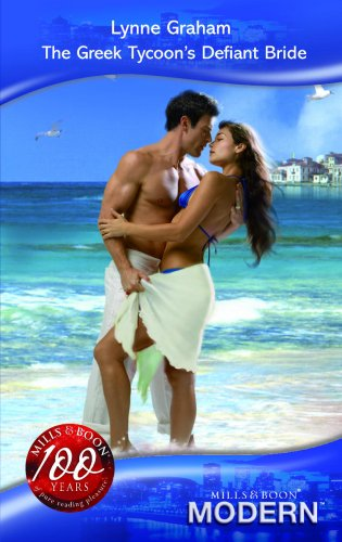 9780263864007: The Greek Tycoon's Defiant Bride (Modern Romance)