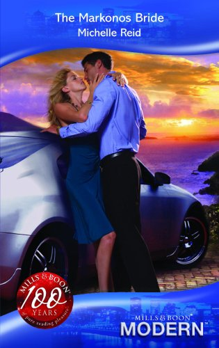 The Markonos Bride (Mills and Boon Modern): Reid, Michelle