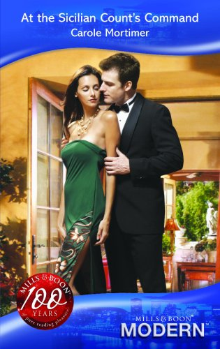 9780263864298: At The Sicilian Counts Command (Modern Romance)