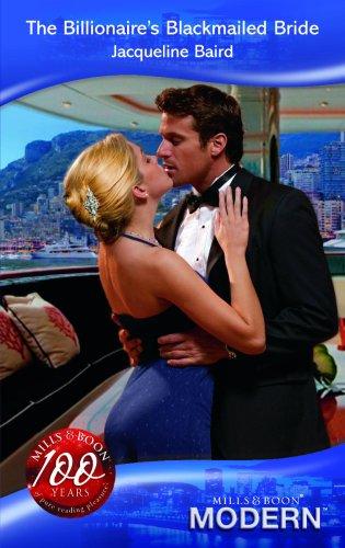 9780263864496: The Billionaire's Blackmailed Bride (Modern Romance)