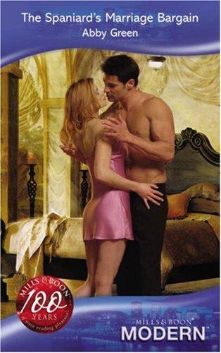 9780263864687: The Spaniard's Marriage Bargain (Modern Romance)