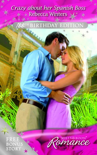 9780263865370: Crazy About Her Spanish Boss (Romance)