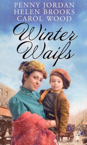Winter Waifs: WITH Lancashire, Christmas 1903 AND: Jordan/Brooks/Wood