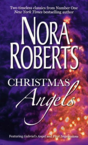 9780263865776: Christmas Angels: WITH Gabriel's Angel AND First Impressions