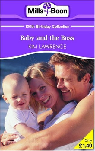 9780263866148: Baby And The Boss (Mills & Boon 100th Birthday Collection)