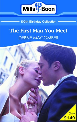 9780263866209: First Man You Meet (Mills & Boon 100th Birthday Collection)