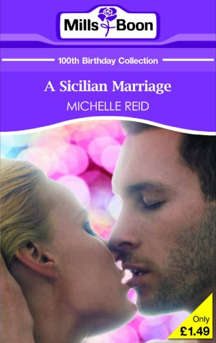9780263866223: A Sicilian Marriage (Mills & Boon 100th Birthday Collection)