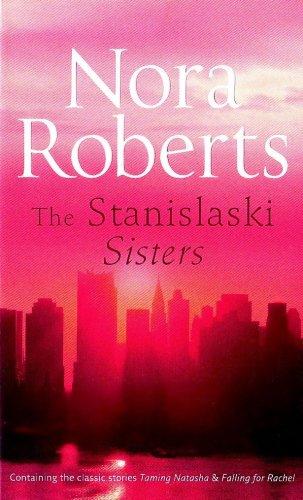 9780263867473: The Stanislaski Sisters. Nora Roberts