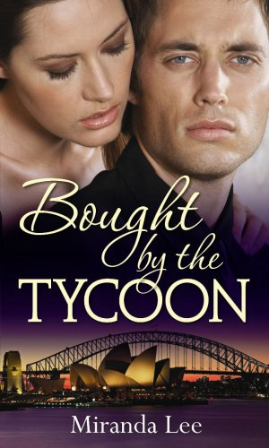 Bought by the Tycoon: Bought: One Bride/The: Lee, Miranda