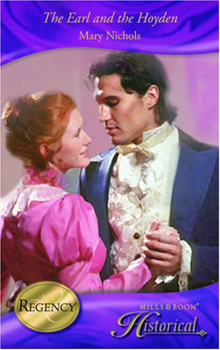 9780263867589: The Earl and the Hoyden (Historical Romance)