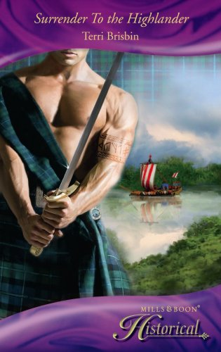 9780263867909: Surrender to the Highlander (Mills & Boon Historical)