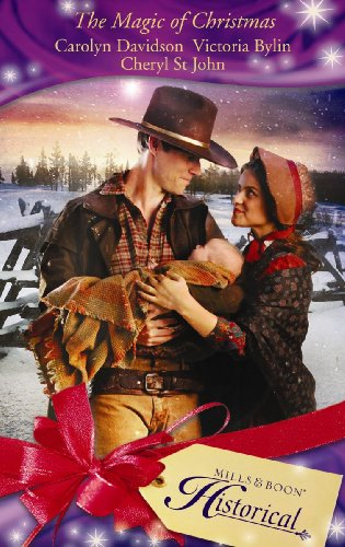 The Magic of Christmas (Mills & Boon Historical) (0263868168) by Carolyn Davidson