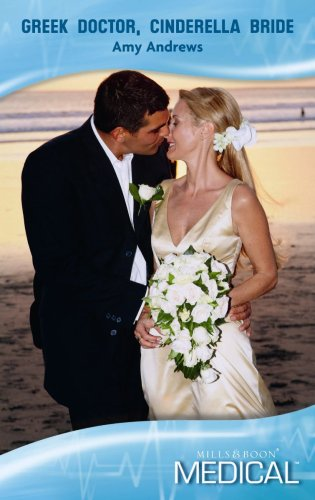 9780263868487: Greek Doctor, Cinderella Bride (Mills & Boon Medical)