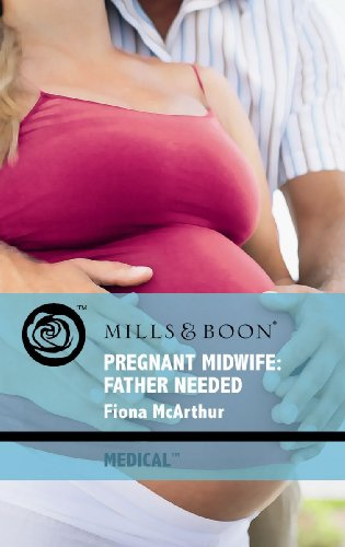 Pregnant Wife: Father Needed (Mills & Boon: Mills & Boon