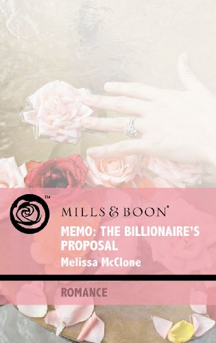 9780263869675: Memo: The Billionaire's Proposal (Mills & Boon Romance)