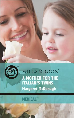 9780263869873: A Mother for His Twins (Mills & Boon Medical)