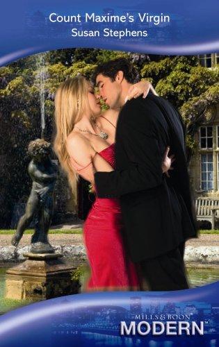 Count Maxime's Virgin (Modern Romance): Susan Stephens