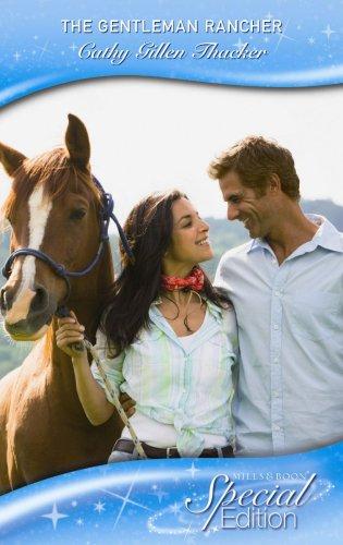 The Gentleman Rancher (Special Edition): Thacker, Cathy Gillen