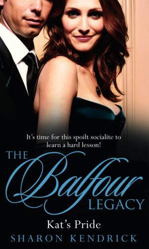 9780263870596: Kat's Pride (Mills & Boon Special Releases - The Balfour Legacy)