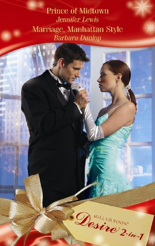 9780263871166: Prince of Midtown: AND Marriage, Manhattan Style (Mills and Boon Desire)