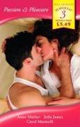 Passion & Pleasure: Savage Awakening / For: Anne Mather, Julia