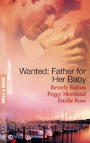 9780263871692: Wanted: A Father for Her Baby (Mills & Boon Spotlight)