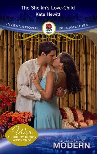 9780263872248: The Sheikh's Love-Child (Mills and Boon Modern)