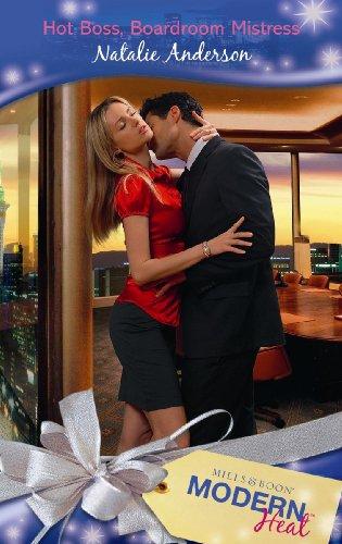 9780263872545: Hot Boss, Boardroom Mistress (Modern Heat)
