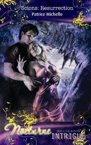 Scions: Resurrection (Mills & Boon Intrigue) (026387298X) by Patrice Michelle