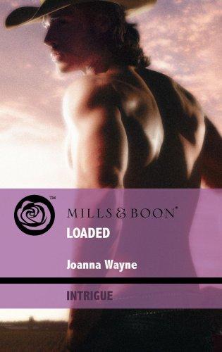 Loaded (Mills & Boon Intrigue): Wayne, Joanna