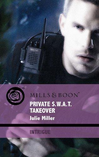 9780263873252: Private S.W.A.T. Takeover