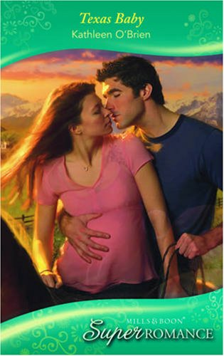 9780263873542: Texas Baby (Super Romance)