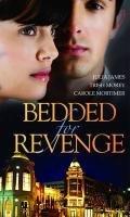 9780263873931: Bedded for Revenge: Purchased for Revenge / For Revenge...or Pleasure? / The Vengeance Affair (Mills & Boon Special Releases)