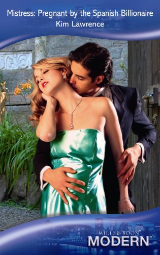 9780263874143: Mistress: Pregnant by the Spanish Billionaire (Mills and Boon Modern)