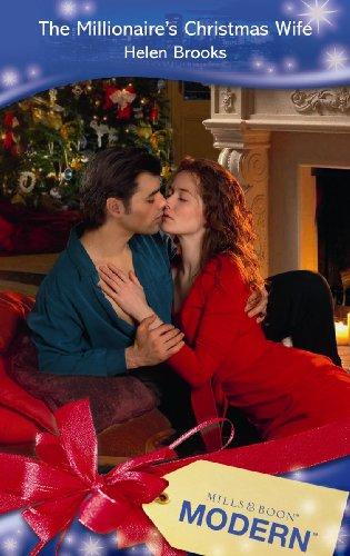Millionaire's Christmas Wife (Modern Romance): Helen Brookes