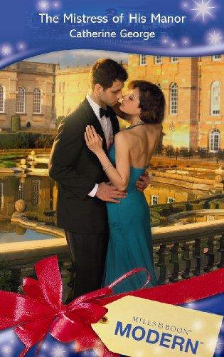9780263874570: The Mistress of His Manor (Mills & Boon Modern) (Modern Romance)
