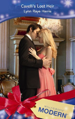 9780263874594: Cavelli's Lost Heir (Mills and Boon Modern)