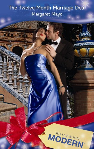 9780263874624: The Twelve-Month Marriage Deal (Mills and Boon Modern)