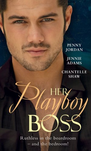 9780263875300: Her Playboy Boss (The Ultimate Surrender/The Boss's Convenient Bride/His Secretary Mistress)