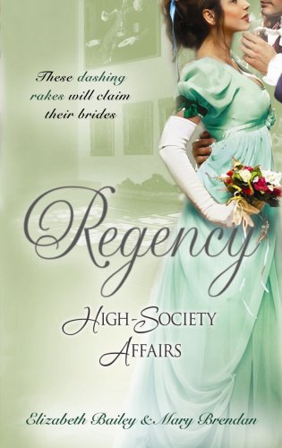 9780263875478: Regency High-Society Affairs (Volume 2): AND The Rake and the Rebel